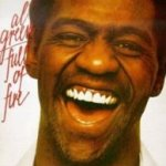 Full Of Fire - Al Green