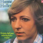 Komm, laß uns miteinander reden - Hanne Haller