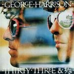 Thirty Three + 1/3 - George Harrison