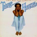 Any Way You Like It - Thelma Houston