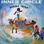 Reggae Thing - Inner Circle