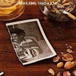 I Had A Love - Ben E. King