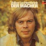 Der Macher - Volker Lechtenbrink