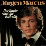 Der Tingler singt für euch alle - Jürgen Marcus