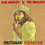 Rastaman Vibration - Bob Marley + the Wailers