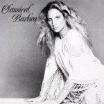 Classical Barbra - Barbra Streisand