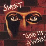 Give Us A Wink - Sweet