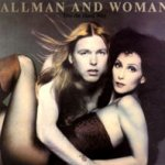 Two The Hard Way - Allman + Woman