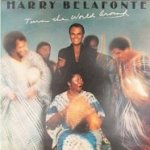 Turn The World Around - Harry Belafonte