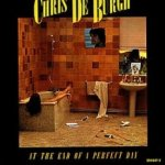 At The End Of A Perfect Day - Chris de Burgh