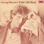 Unter die Haut - Georg Danzer