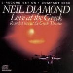 Love At The Greek - Neil Diamond
