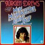 Mein musikalischer Lebenslauf - Jürgen Drews