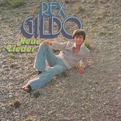 Neue Lieder - Rex Gildo
