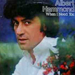 When I Need You - Albert Hammond