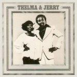 Thelma + Jerry - {Thelma Houston} + Jerry Butler