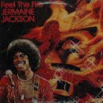 Feel The Fire - Jermaine Jackson