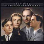 Trans Europe Express - Kraftwerk