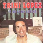 Y Su Alma Latina - Trini Lopez