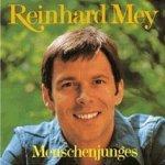 Menschenjunges - Reinhard Mey