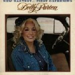 New Harvest... First Gathering - Dolly Parton