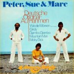 Deutsche Originalaufnahmen - Peter, Sue + Marc