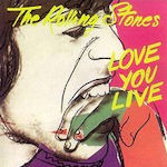Love You Live - Rolling Stones