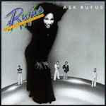 Ask Rufus - {Rufus} + {Chaka Khan}