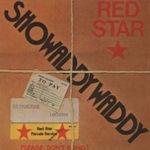 Red Star - Showaddywaddy