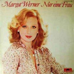 Nur eine Frau - Margot Werner