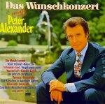 Das Wunschkonzert serviert von Peter Alexander - Peter Alexander