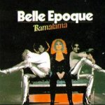 Bamalama - Belle Epoque