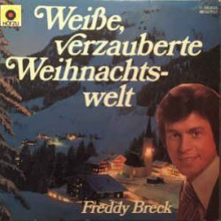 Weiße, verzauberte Weihnachtswelt - Freddy Breck