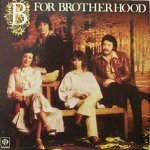 B For Brotherhood - Brotherhood Of Man
