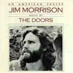 An American Prayer - {Doors} + Jim Morrison