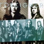Double Vision - Foreigner