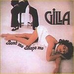 Bend Me, Shape Me - Gilla