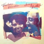 Two To One - {Thelma Houston} + Jerry Butler