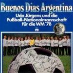 Buenos Dias, Argentina - Udo Jürgens + die Deutsche Fußball-Nationalmannschaft