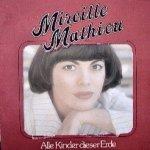 Alle Kinder dieser Erde - Mireille Mathieu