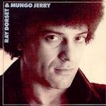 Ray Dorset + Mungo Jerry - {Mungo Jerry} + {Ray Dorset}