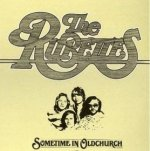Sometime In Oldchurch - Rubettes