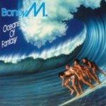 Oceans Of Fantasy - Boney M.