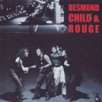 Desmond Child + Rouge - {Desmond Child} + Rouge