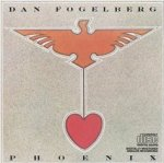 Phoenix - Dan Fogelberg