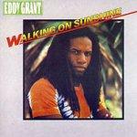 Walking On Sunshine - Eddy Grant