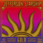 Gold - Jefferson Starship