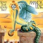 Never Trust A Pretty Face - Amanda Lear
