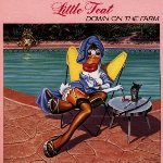 Down On The Farm - Little Feat