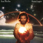 Keep The Fire - Kenny Loggins